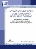 ACTIVIDADES DE WORD CON SOLUCIONES NIVEL BASICO-MEDIO (ebook)