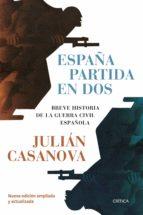 España partida en dos (ebook)