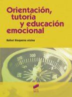 Orientaci�n, tutor�a y educaci�n emocional