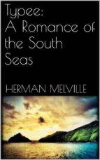 Typee: A Romance of the South Seas  (ebook)
