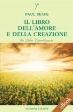 Il Libro dell'Amore e della Creazione (ebook)