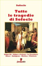 Tutte le tragedie di Sofocle - in italiano (ebook)