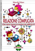 Relazione complicata (ebook)