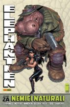 Elephantmen volume 2A: Nemici naturali (Collection) (ebook)