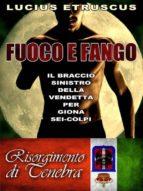 Fuoco e Fango (ebook)