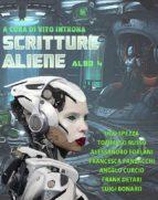 Scritture Aliene albo 4 a cura di Vito Introna (ebook)