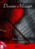 Dossier Mozart (ebook)