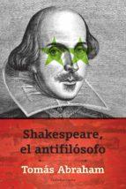 Shakespeare, el antifilósofo (ebook)