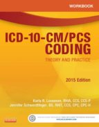 Workbook for ICD-10-CM/PCS Coding: Theory and Practice, 2015 Edition (ebook)