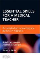 Essential Skills for a Medical Teacher (ebook)