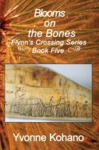 Blooms on the Bones (ebook)