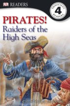 Pirates! Raiders Of The High Seas (ebook)