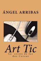 ART TIC. LA CRISIS DE LOS DOS COREAS. (ebook)