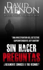 Sin Hacer Preguntas (ebook)