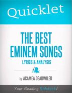 Quicklet on The Best Eminem Songs: Lyrics and Analysis (ebook)