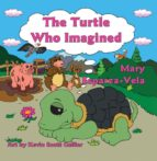 The Turtle Who Imagined (ebook)