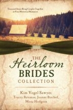 The Heirloom Brides Collection (ebook)