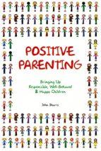 Positive Parenting (ebook)