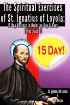 The Spiritual Exercises of St. Ignatius of Loyola: