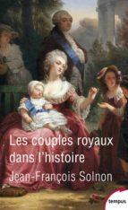 Les couples royaux dans l'histoire (ebook)