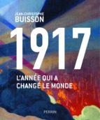 1917, l'année qui a changé le monde (ebook)