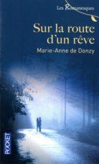 Sur la route d'un rêve (ebook)