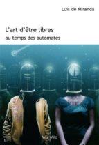 L'art d'être libres au temps des automates (ebook)