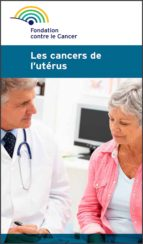 Les cancers de l'utérus (ebook)