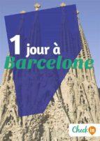 1 jour à Barcelone (ebook)