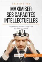 Comment maximiser ses capacités intellectuelles ? (ebook)
