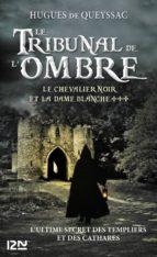 Le chevalier noir et la dame blanche - tome 3 (ebook)