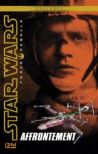 Star Wars Force Rebelle - tome 4 : Affrontement (ebook)