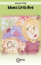 Mom's Little Bird (ebook)