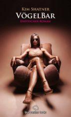 VögelBar 1 | Erotischer Roman (ebook)