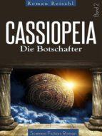 CASSIOPEIA - Die Botschafter (Band 2) (ebook)