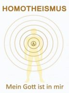 Homotheismus - Mein Gott ist in mir (ebook)