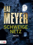 Schweigenetz (ebook)