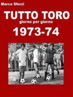 Tutto Toro 1973-74 (ebook)