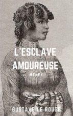 L'Esclave amoureuse (ebook)