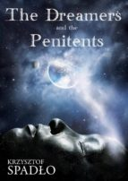 The Dreamers and the Panitents (ebook)