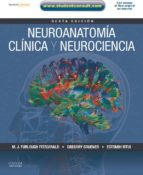 Neuroanatomía clínica y neurociencia + StudentConsult (ebook)