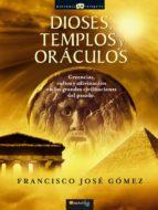 Dioses, templos y oráculos (ebook)