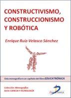 Constructivismo, construccionismo y robótica (ebook)