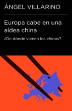 Europa cabe en una aldea china (Colección Endebate) (ebook)