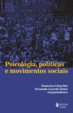 Psicologia, políticas e movimentos sociais