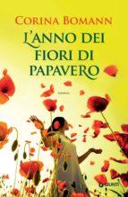 L'anno dei fiori di papavero (ebook)