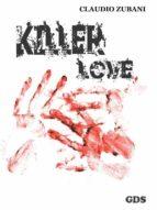 Killer love ( Amore assassino) (ebook)