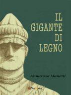 Il gigante di legno (ebook)