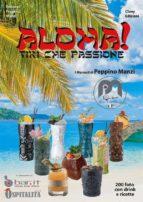 Aloha! Tiki che passione (ebook)