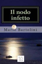 Il nodo infetto (ebook)